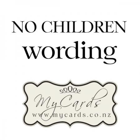 No Children Wording - MyCards Wedding Invitations